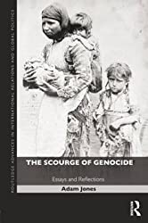 [(The Scourge of Genocide : Essays and Reflections)] [By (author) Adam Jones] published on (July, 2014)