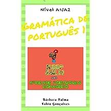 Gramática de Português 1 (Portuguese Edition)