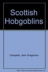 Scottish Hobgoblins