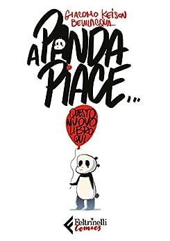 A Panda piace.: questo nuovo libro qui di [Bevilacqua, Giacomo Keison]