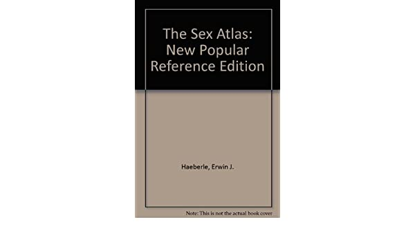 Atlas edition new popular reference sex