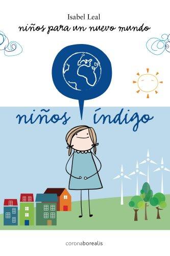 Ninos Indigo por Isabel Leal