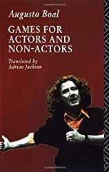 Games for Actors and Non-Actors by Augusto Boal (1992-06-21)