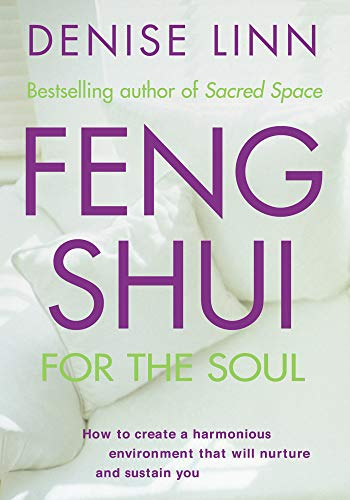 Feng Shui for the Soul (English Edition)