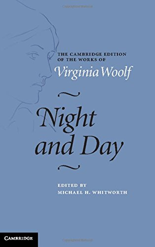 Night and Day (The Cambridge Edition of the Works of Virginia Woolf) thumbnail