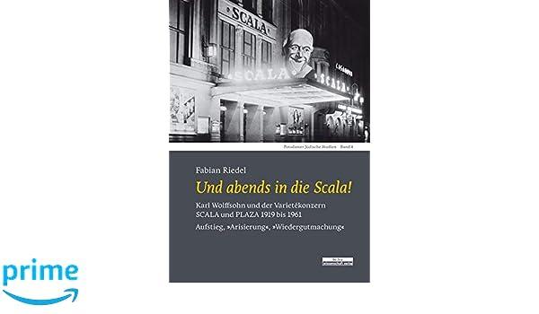 Und Abends In Die Scala Karl Wolffsohn Und Der Varietékonzern