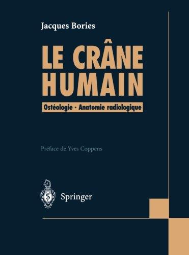 Le Crâne Humain : Ostéologie - Anatomie radiologique