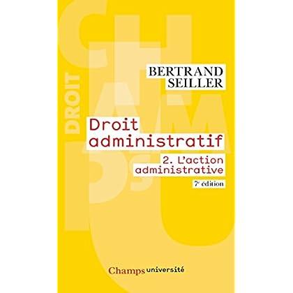 Droit administratif : Tome 2, L'action administrative