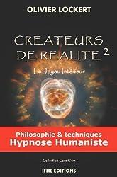 Créateurs de réalité 2 - Le Joyau Intérieur
