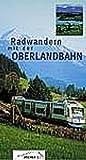 """""""Radwandern mit der Oberlandbahn - Landkreis Miesbach"""" Tegernsee - Schliersee- Wendelstein: 1:50000 (Fahrradkarte)"""