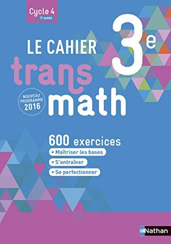 Le Cahier Transmath 3e