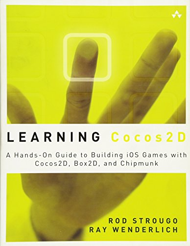 Learning Cocos2D: A Hands-On Guide to Building IOSGames with Cocos2D, Box2D, and Chipmunk (Addison-wesley Learning Series)