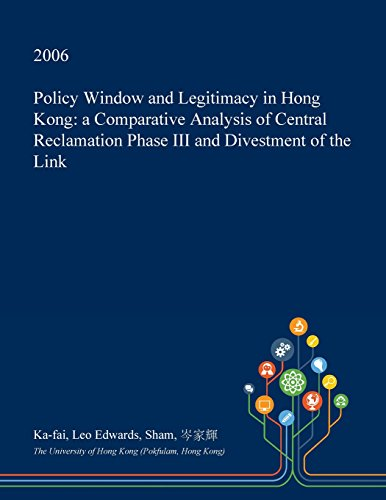 policy-window-and-legitimacy-in-hong-kong-a-comparative-analysis-of-central-reclamation-phase-iii-an