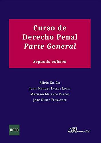 Curso de Derecho Penal. Parte general por Alicia Gil Gil