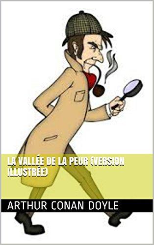 Lire un LA VALLÉE DE LA PEUR (version illustrée) pdf, epub