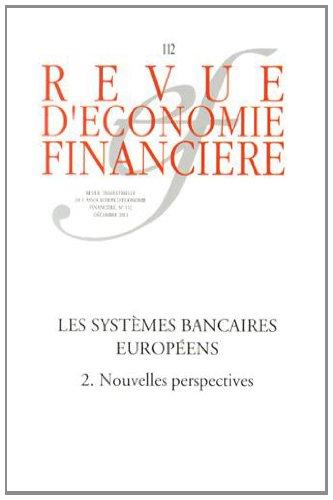 Les systèmes bancaires européens, n° 112 Décem...
