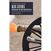 Big Guns (Casemate Short History)