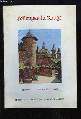 COLLONGES-LA-ROUGE - RUBIS DU BAS-LIMOUSIN