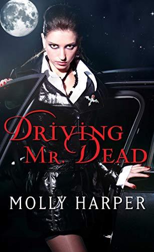 Driving Mr. Dead (Half Moon Hollow series Book 5) (English Edition)