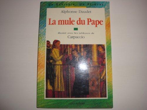 La mule du Pape (Peintre, Ecriva)