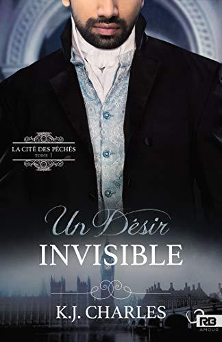 Un désir invisible: La Cité des péchés, T1 par  Reines-Beaux