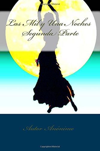 Las Mil y Una Noches: Volume 2 por Autor Anónimo