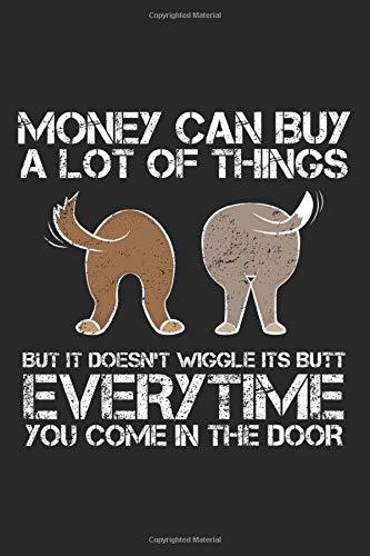 Money can buy a lot of things: Niedliche Hundeliebhaberin  Notizbuch liniert DIN A5 - 120 Seiten für Notizen, Zeichnungen, Formeln | Organizer Schreibheft Planer Tagebuch -