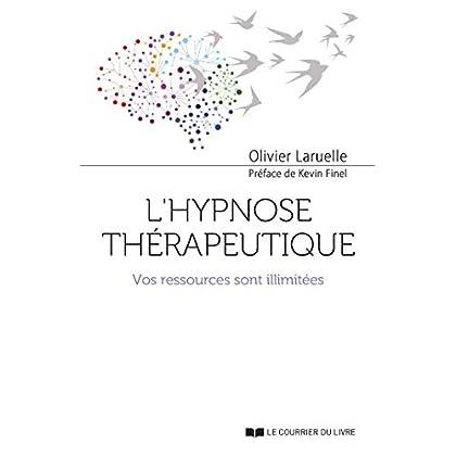 L'hypnose thérapeutique : Vos ressources sont illimitées