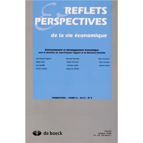 Reflets & Perspectives de la vie économique, Tome 51 N° 4/2012 : Environnement et développement économique