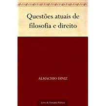 Questões atuais de filosofia e direito (Portuguese Edition)