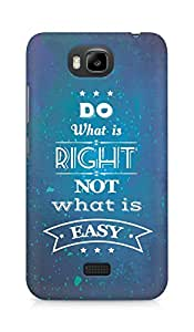 Amez Do what is Right Not what is Easy Back Cover For Huawei Honor Bee