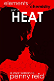 HEAT: Elements of Chemistry (Hypothesis Series Book 2) (English Edition)