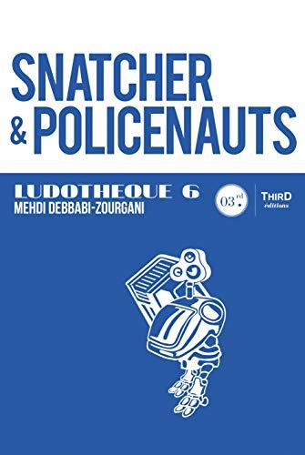 Snatcher & Policenauts: Genèse et coulisses d'un jeu culte (Ludothèque t. 6) par Mehdi Debbabi-Zourgani
