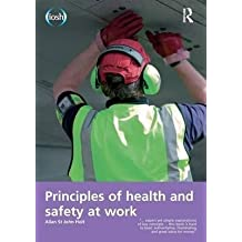 [(Principles of Health and Safety at Work)] [By (author) Allan St. john Holt ] published on (October, 2014)