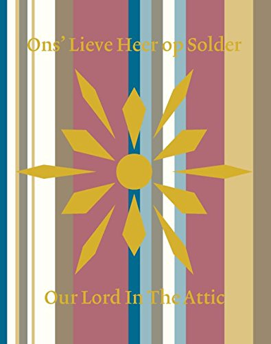 Ons' Lieve Heer op Solder: our Lord in the attic