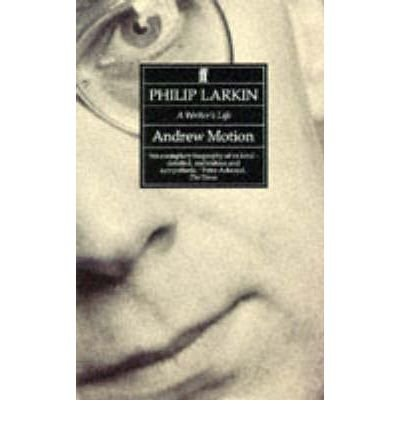 [ Philip Larkin A Writer'S Life ] By Motion, Andrew ( Author ) Mar-1994 [ Paperback ] Philip Larkin A Writer's Life