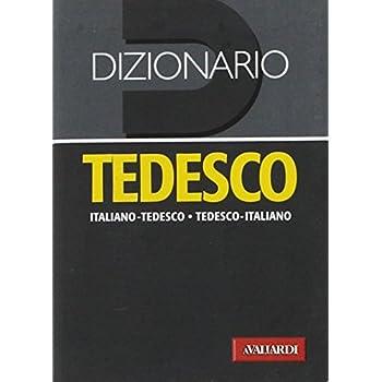 Dizionario Tedesco. Italiano-Tedesco, Tedesco-Italiano