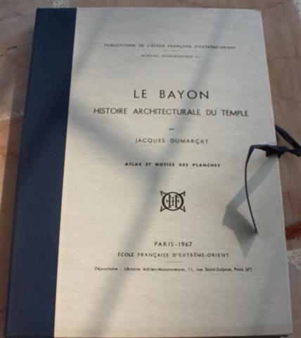 Bayon. Histoire Architecturale du Temple. Atlas et Notices des Planches, Le