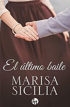El último baile (Top Novel) de [Sicilia, Marisa]