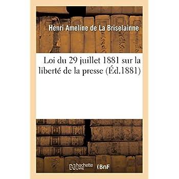 Loi du 29 juillet 1881 sur la liberté de la presse, commentaire du texte de la loi
