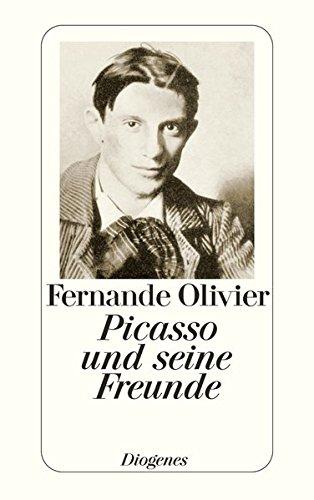 Picasso und seine Freunde: Erinnerungen aus den Jahren 1905-1913 (detebe)