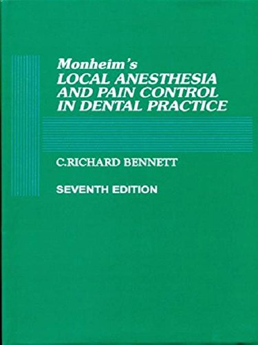 MONHEIMS LOCAL ANESTHESIA AND PAIN CONTROL IN DENTAL PRACTICE 7ED (HB 1990)