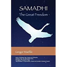 Samadhi The Great Freedom by Gregor Maehle (2015-08-31)