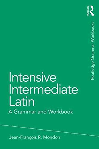 [(Intensive Basic Latin : A Grammar and Workbook)] [By (author) Jean-Francois Mondon] published on (January, 2015)