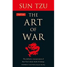 The Art of War: The Definitive Interpretation of Sun Tzu's Classic Book of Strategy: The Definitive Interpretation of Sun Tzu's Classic Book of Strategy for the Martial Artist