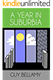 A Year in Suburbia