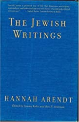 The Jewish Writings by Hannah Arendt (2008-02-26)