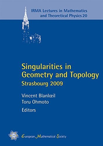 Singularities in Geometry and Topology: Strasbourg 2009 (Irma Lectures in Mathematics and Theoretical Physics) by Vincent Blanloeil (2012-12-15)