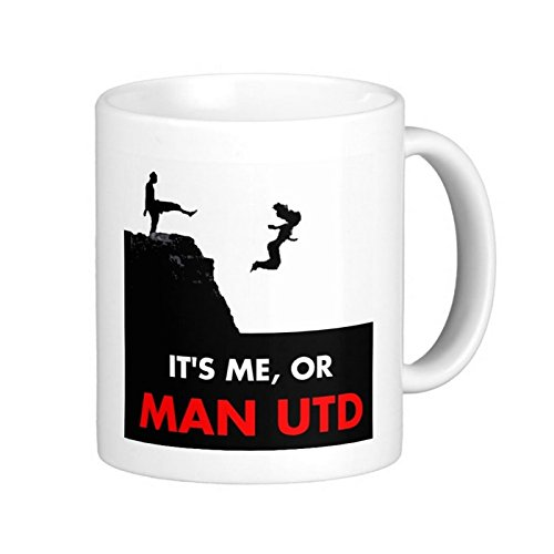 it's Me or Manchester Man United Fc MUFC Football Fan Soccer Funny Humour Work banter Coffee Tea Gift Novelty Office Boss Ceramic White Cup 11oz Mug