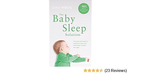 95cebdcdd The Baby Sleep Solution  The stay and support method to help your ...
